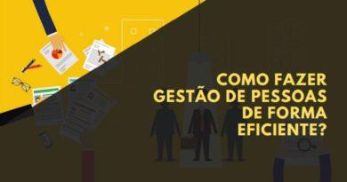 como fazer gestão de pessoas de forma eficiente